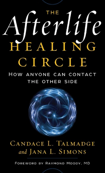 Cover of the book The Afterlife Healing Circle.