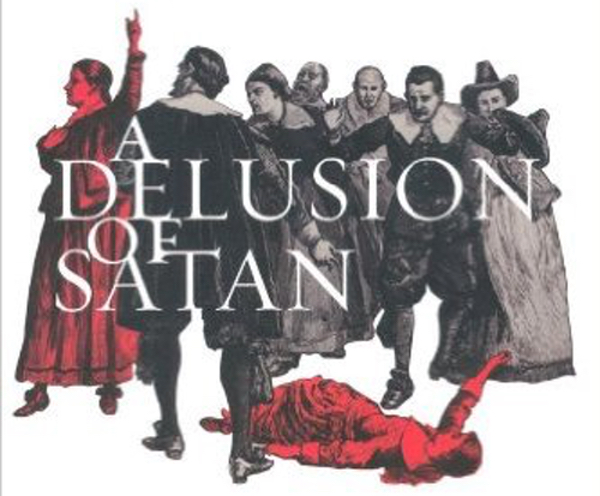 A Delusion of Satan by Frances Hill.