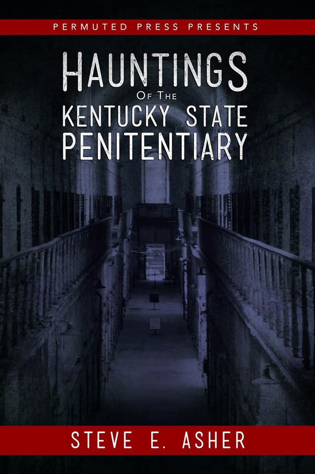 Cover of Hauntings of the Kentucky State Penitentiary.