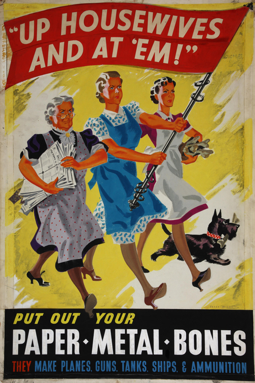 Old war poster commanding women to save paper, metal, and bones.